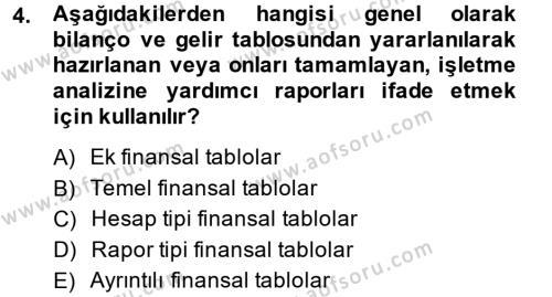 Bankacılık ve Sigortacılık Bölümü 4. Yarıyıl Mali Analiz Dersi 2015 Yılı Bahar Dönemi Ara Sınavı 4. Soru