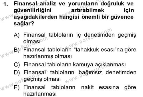 Bankacılık ve Sigortacılık Bölümü 4. Yarıyıl Mali Analiz Dersi 2015 Yılı Bahar Dönemi Dönem Sonu Sınavı 1. Soru