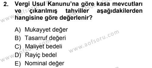 Maliye Bölümü 3. Yarıyıl Envanter ve Bilanço Dersi 2013 Yılı Güz Dönemi Dönem Sonu Sınavı 2. Soru
