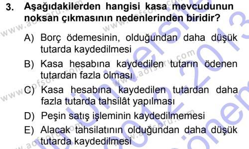 Maliye Bölümü 3. Yarıyıl Envanter ve Bilanço Dersi 2013 Yılı Güz Dönemi Dönem Sonu Sınavı 3. Soru