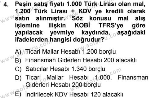 Maliye Bölümü 3. Yarıyıl Envanter ve Bilanço Dersi 2013 Yılı Güz Dönemi Dönem Sonu Sınavı 4. Soru