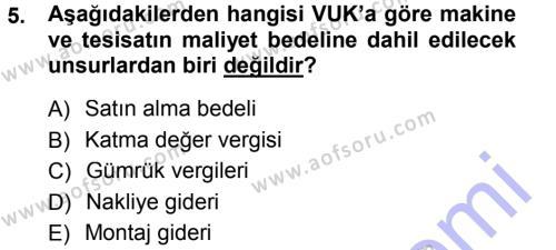 Maliye Bölümü 3. Yarıyıl Envanter ve Bilanço Dersi 2013 Yılı Güz Dönemi Dönem Sonu Sınavı 5. Soru