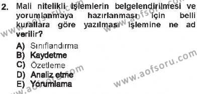 Maliye Bölümü 3. Yarıyıl Envanter ve Bilanço Dersi 2013 Yılı Güz Dönemi Tek Ders Sınavı 2. Soru