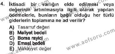 Maliye Bölümü 3. Yarıyıl Envanter ve Bilanço Dersi 2013 Yılı Güz Dönemi Tek Ders Sınavı 4. Soru