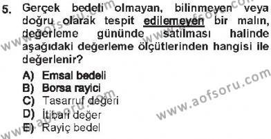 Maliye Bölümü 3. Yarıyıl Envanter ve Bilanço Dersi 2013 Yılı Güz Dönemi Tek Ders Sınavı 5. Soru