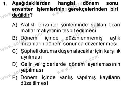 Maliye Bölümü 3. Yarıyıl Envanter ve Bilanço Dersi 2014 Yılı Güz Dönemi Ara Sınavı 1. Soru