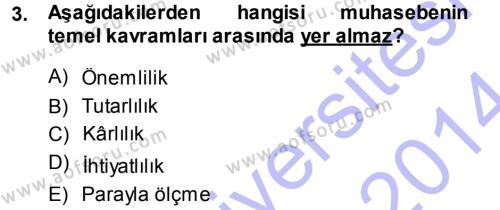 Maliye Bölümü 3. Yarıyıl Envanter ve Bilanço Dersi 2014 Yılı Güz Dönemi Ara Sınavı 3. Soru
