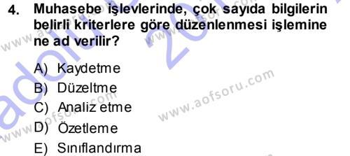 Maliye Bölümü 3. Yarıyıl Envanter ve Bilanço Dersi 2014 Yılı Güz Dönemi Ara Sınavı 4. Soru
