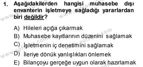 Maliye Bölümü 3. Yarıyıl Envanter ve Bilanço Dersi 2014 Yılı Güz Dönemi Dönem Sonu Sınavı 1. Soru