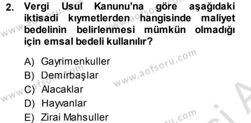 Maliye Bölümü 3. Yarıyıl Envanter ve Bilanço Dersi 2014 Yılı Güz Dönemi Tek Ders Sınavı 2. Soru