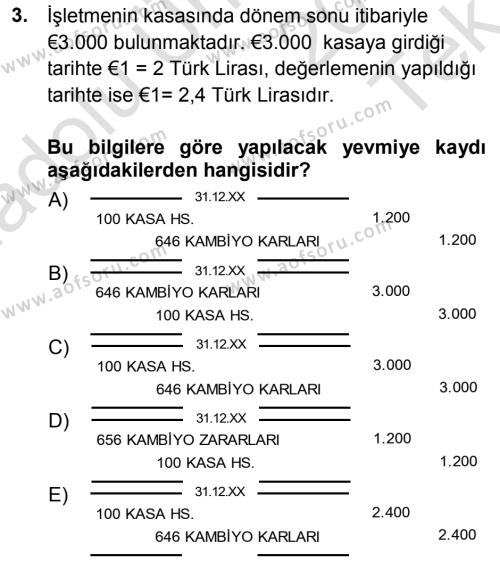 Maliye Bölümü 3. Yarıyıl Envanter ve Bilanço Dersi 2014 Yılı Güz Dönemi Tek Ders Sınavı 3. Soru