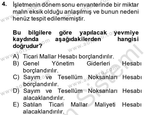 Maliye Bölümü 3. Yarıyıl Envanter ve Bilanço Dersi 2014 Yılı Güz Dönemi Tek Ders Sınavı 4. Soru