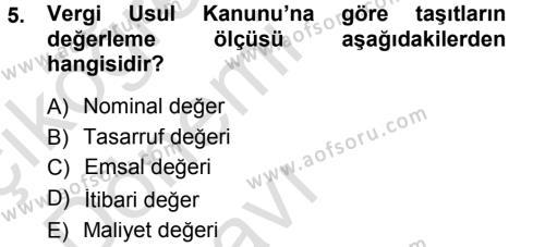 Maliye Bölümü 3. Yarıyıl Envanter ve Bilanço Dersi 2014 Yılı Güz Dönemi Tek Ders Sınavı 5. Soru