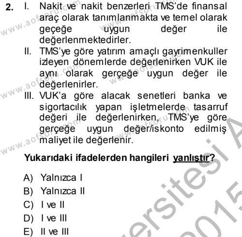 Envanter ve Bilanço Dersi 2014 - 2015 Yılı Dönem Sonu Sınavı 2. Soru