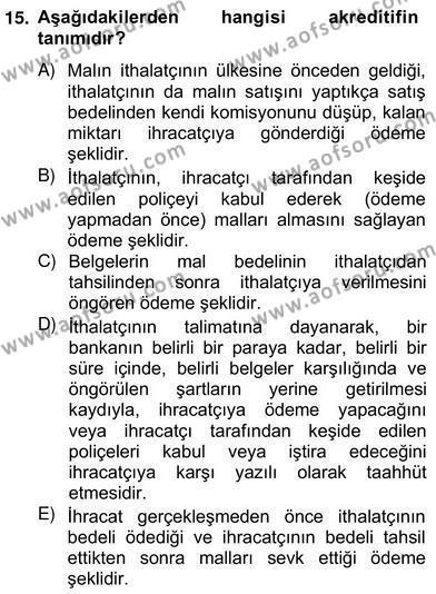 Dış Ticaret İşlemlerinin Muhasebeleştirilmesi Dersi Ara Sınavı Deneme Sınav Soruları 15. Soru