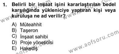 Emlak ve Emlak Yönetimi Bölümü 4. Yarıyıl İnşaat ve Gayrimenkul Muhasebesi Dersi 2013 Yılı Bahar Dönemi Ara Sınavı 1. Soru