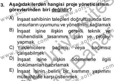 Emlak ve Emlak Yönetimi Bölümü 4. Yarıyıl İnşaat ve Gayrimenkul Muhasebesi Dersi 2013 Yılı Bahar Dönemi Ara Sınavı 3. Soru