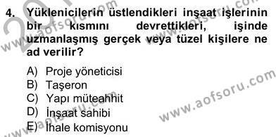 İnşaat ve Gayrimenkul Muhasebesi Dersi 2012 - 2013 Yılı Ara Sınavı 4. Soru