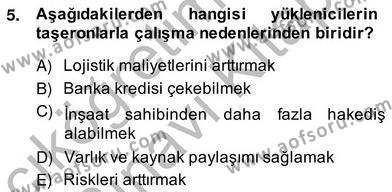 Emlak ve Emlak Yönetimi Bölümü 4. Yarıyıl İnşaat ve Gayrimenkul Muhasebesi Dersi 2014 Yılı Bahar Dönemi Ara Sınavı 5. Soru