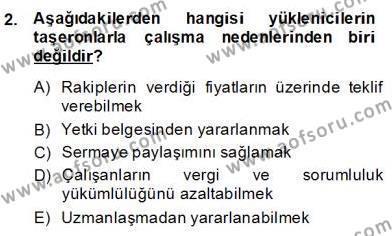 İnşaat ve Gayrimenkul Muhasebesi Dersi 2013 - 2014 Yılı Dönem Sonu Sınavı 2. Soru