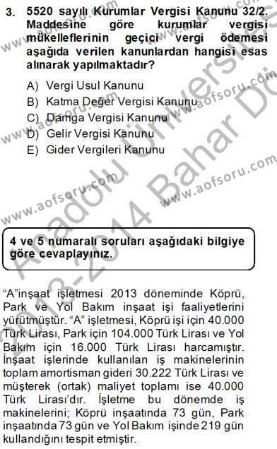 İnşaat ve Gayrimenkul Muhasebesi Dersi 2013 - 2014 Yılı Dönem Sonu Sınavı 3. Soru