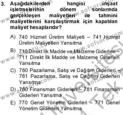 İnşaat ve Gayrimenkul Muhasebesi Dersi 2013 - 2014 Yılı Tek Ders Sınavı 3. Soru