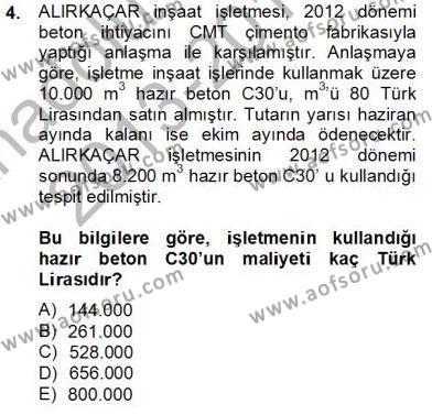 İnşaat ve Gayrimenkul Muhasebesi Dersi 2013 - 2014 Yılı Tek Ders Sınavı 4. Soru