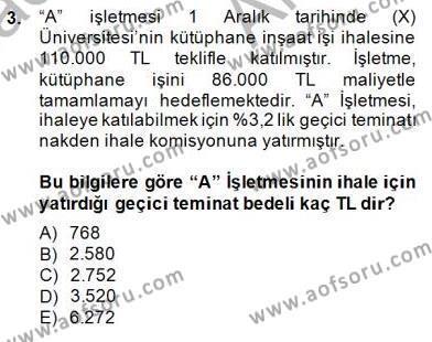 İnşaat ve Gayrimenkul Muhasebesi Dersi 2014 - 2015 Yılı Ara Sınavı 3. Soru