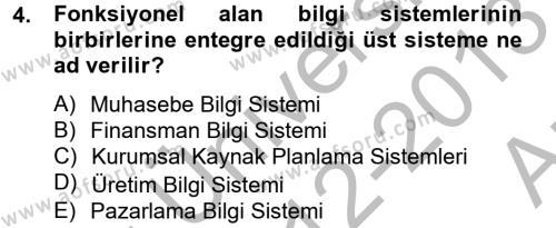 İşletme Bölümü 4. Yarıyıl Muhasebede Bilgi Yönetimi Dersi 2013 Yılı Bahar Dönemi Ara Sınavı 4. Soru