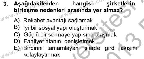 Maliye Bölümü 4. Yarıyıl Şirketler Muhasebesi Dersi 2013 Yılı Bahar Dönemi Ara Sınavı 3. Soru