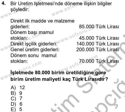 Maliyet Muhasebesi Dersi 2012 - 2013 Yılı Ara Sınavı 4. Soru