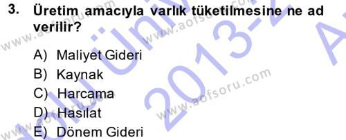Maliyet Muhasebesi Dersi 2013 - 2014 Yılı Ara Sınavı 3. Soru