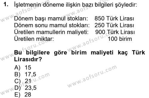 Maliyet Muhasebesi Dersi 2013 - 2014 Yılı Tek Ders Sınavı 1. Soru