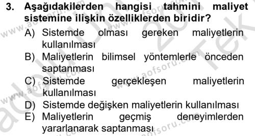 Maliyet Muhasebesi Dersi 2013 - 2014 Yılı Tek Ders Sınavı 3. Soru