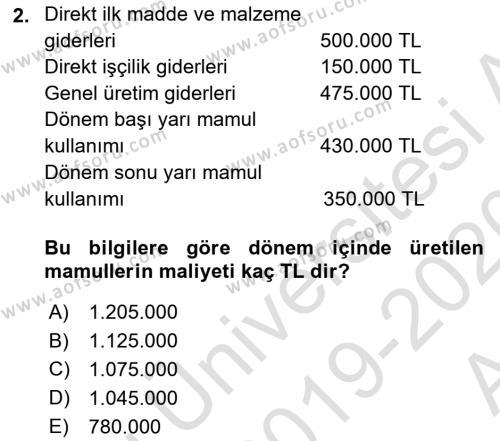 Maliyet Muhasebesi Dersi 2019 - 2020 Yılı (Vize) Ara Sınav Soruları 2. Soru