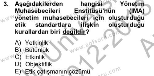 İşletme Bölümü 6. Yarıyıl Maliyet Yönetimi Dersi 2013 Yılı Bahar Dönemi Ara Sınavı 3. Soru
