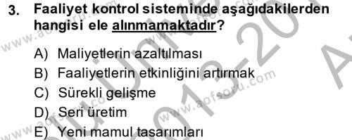 Maliyet Yönetimi Dersi 2013 - 2014 Yılı Ara Sınavı 3. Soru