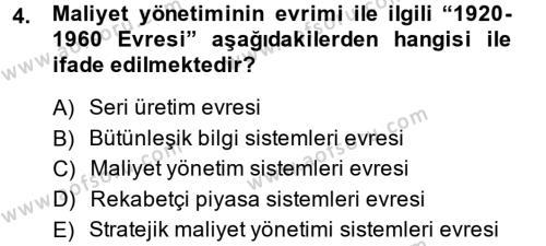 Maliyet Yönetimi Dersi 2013 - 2014 Yılı Ara Sınavı 4. Soru