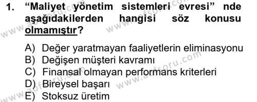 Maliyet Yönetimi Dersi 2013 - 2014 Yılı Dönem Sonu Sınavı 1. Soru