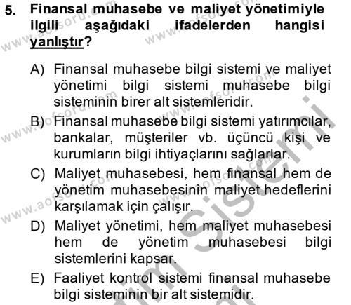 İşletme Bölümü 6. Yarıyıl Maliyet Yönetimi Dersi 2015 Yılı Bahar Dönemi Ara Sınavı 5. Soru