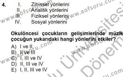Okulöncesinde Müzik Eğitimi 1 Dersi 2012 - 2013 Yılı (Final) Dönem Sonu Sınav Soruları 4. Soru