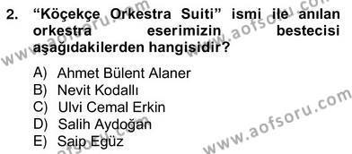 Okulöncesinde Müzik Eğitimi 2 Dersi 2012 - 2013 Yılı (Vize) Ara Sınav Soruları 2. Soru