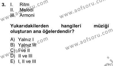 Okulöncesinde Müzik Eğitimi 2 Dersi 2012 - 2013 Yılı (Vize) Ara Sınav Soruları 3. Soru