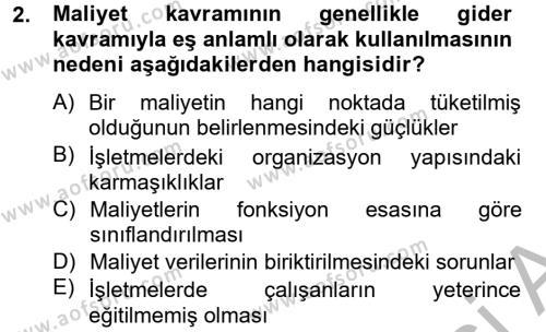 Maliyet Analizleri Dersi 2012 - 2013 Yılı Ara Sınavı 2. Soru