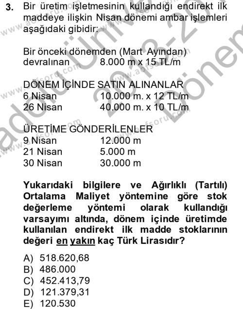 Maliyet Analizleri Dersi 2013 - 2014 Yılı Dönem Sonu Sınavı 3. Soru