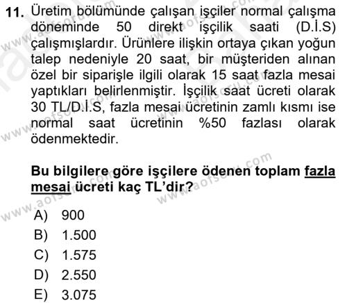 Maliyet Analizleri Dersi Ara Sınavı Deneme Sınav Soruları 11. Soru
