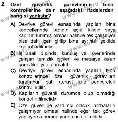 Olaylara Müdahale Esasları Dersi 2012 - 2013 Yılı Dönem Sonu Sınavı 2. Soru