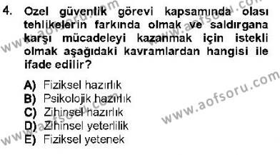 Olaylara Müdahale Esasları Dersi 2012 - 2013 Yılı Dönem Sonu Sınavı 4. Soru