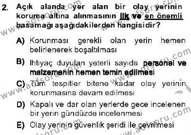 Olaylara Müdahale Esasları Dersi 2013 - 2014 Yılı Ara Sınavı 2. Soru
