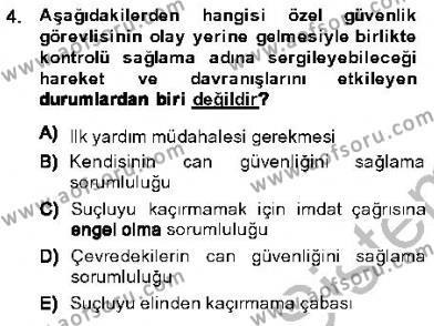 Olaylara Müdahale Esasları Dersi 2013 - 2014 Yılı Ara Sınavı 4. Soru